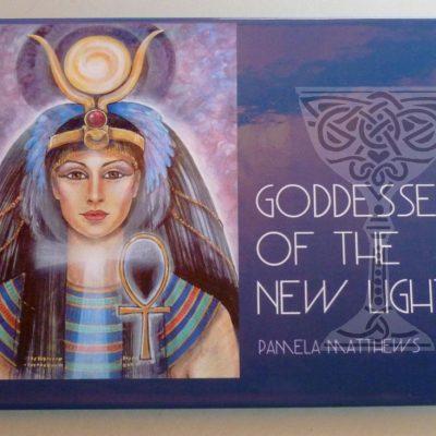 Goddesses of the New Light by Pamela Matthews